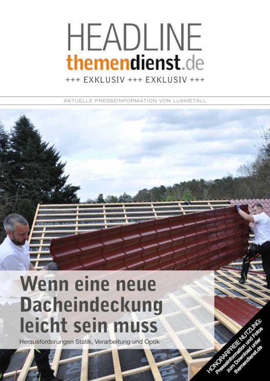Häufig Presseinformation - Wenn eine neue Dacheindeckung leicht sein muss IC64